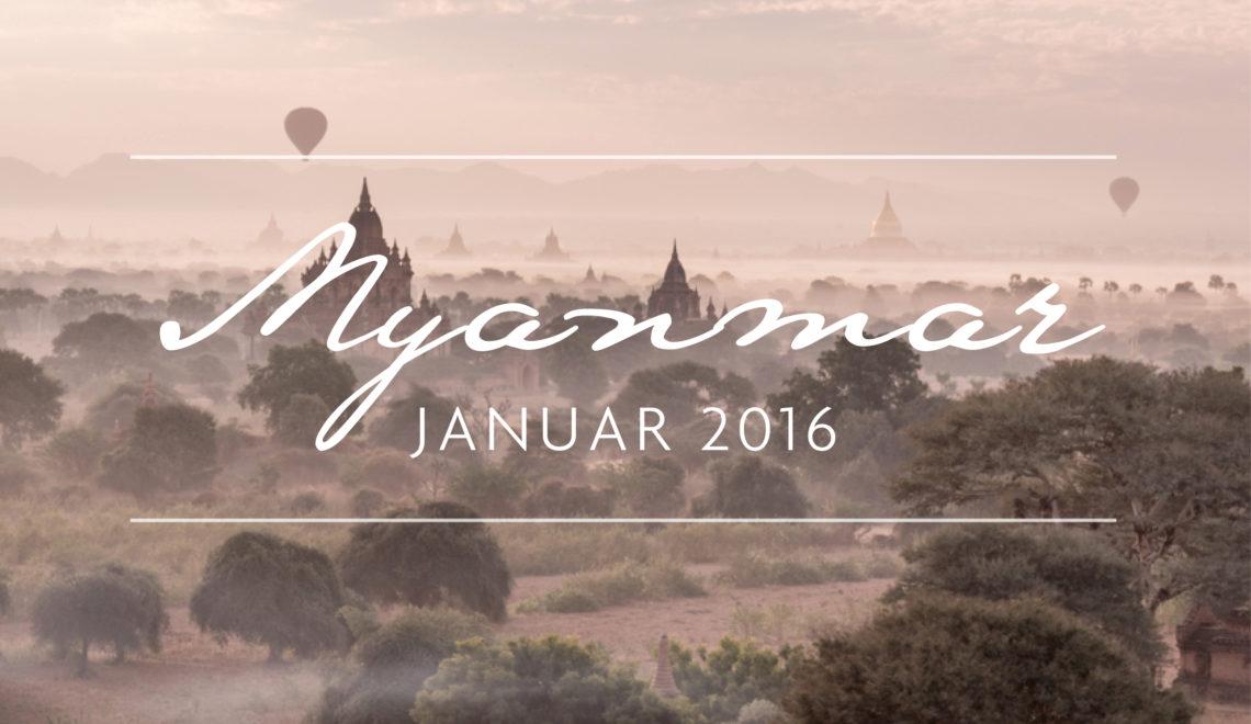 Myanmar –wenn Träume wahr werden…